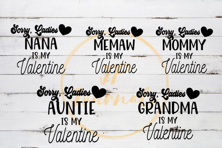 Sorry Ladies Grandma Is My Valentine SVG Bundle