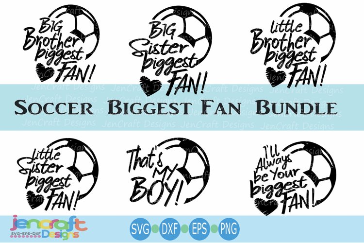 Soccer Biggest Fan SVG Bundle