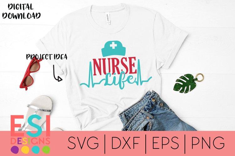 Nurse Life | SVG DXF |EPS |PNG