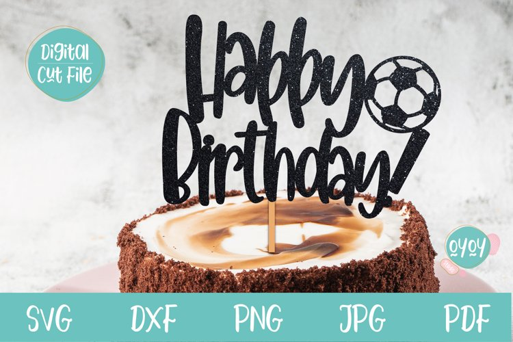 Happy Birthday Cake Topper SVG with Football example image 1