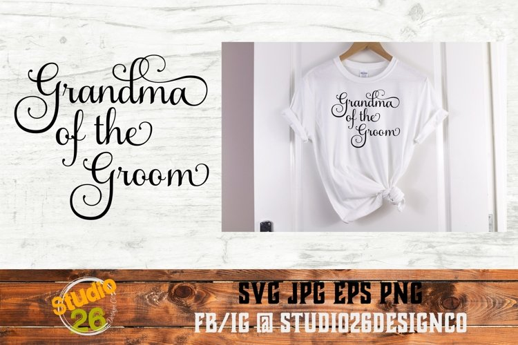 Grandma of the Groom - SVG PNG EPS example image 1