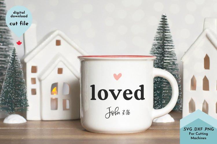 Christian svg, Loved John 3 16