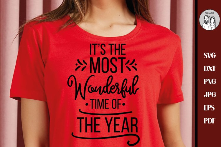 It's The Most Wonderful Time Of The Year SVG, PNG, DXF, example image 1