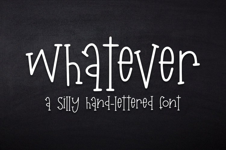 Web Font Whatever - A Silly Hand-Lettered Font example image 1