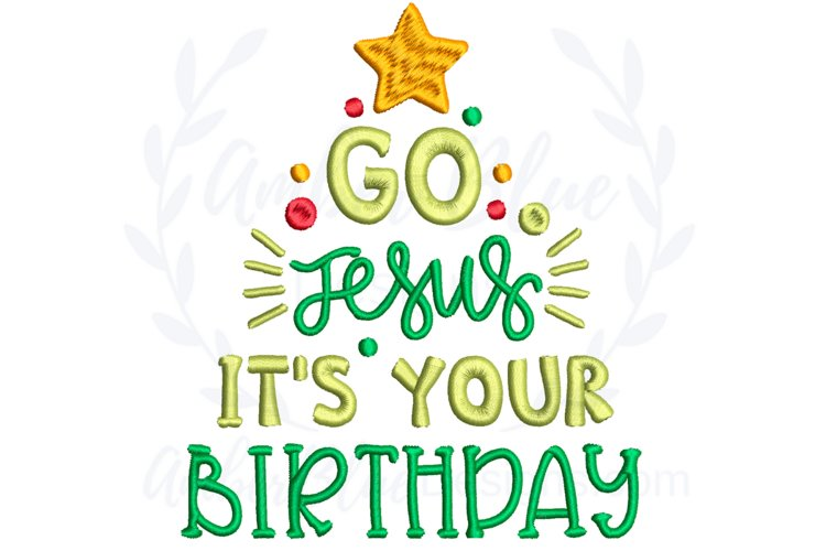 Go Jesus, It's Your Birthday Embroidery File example image 1