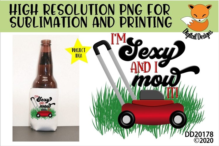 Sexy and I Mow It Fathers Day Sublimation PNG
