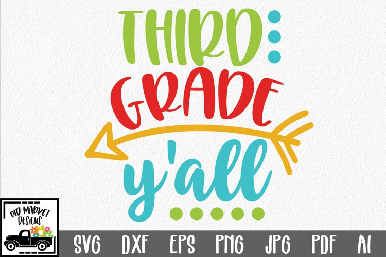 Third Grade y'all SVG Cut File - Back to School SVG DXF EPS example image 1