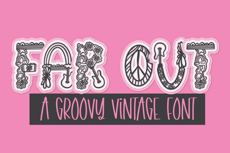 Far Out - A Groovy Retro Word Art Font