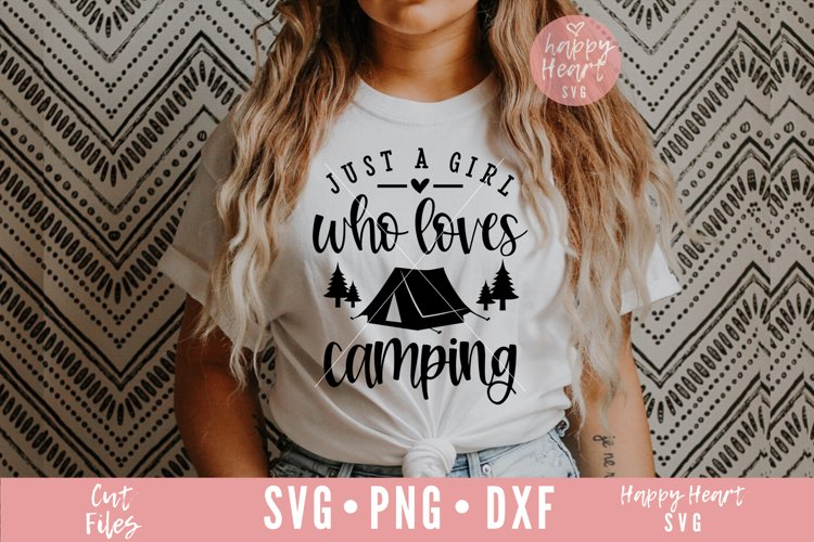 Just A Girl Who Loves Camping SVG example image 1