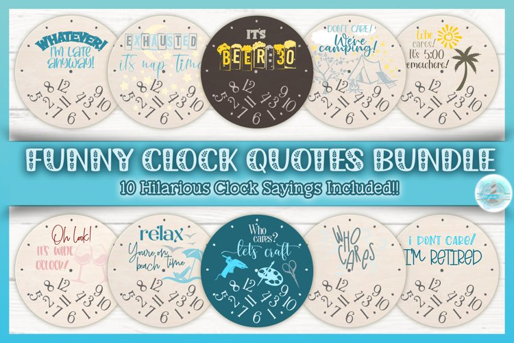 Funny Clock Quotes Sayings Round Sign Bundle SVG