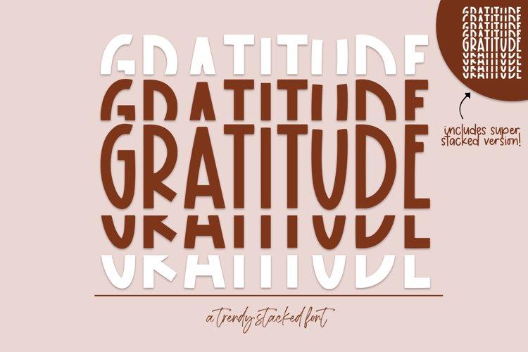 Gratitude - A Fun Stacked Font