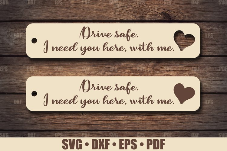 Keychains SVG Glowforge file, Drive Safe Keychain SVG file example image 1