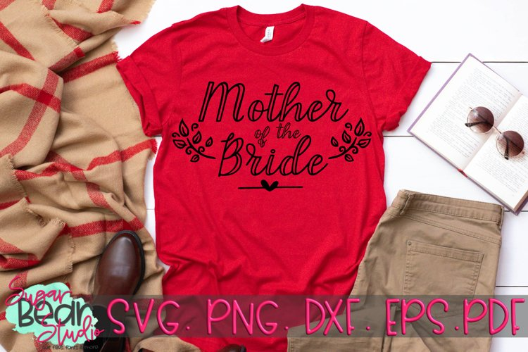 Mother of the Bride - A Wedding SVG example image 1