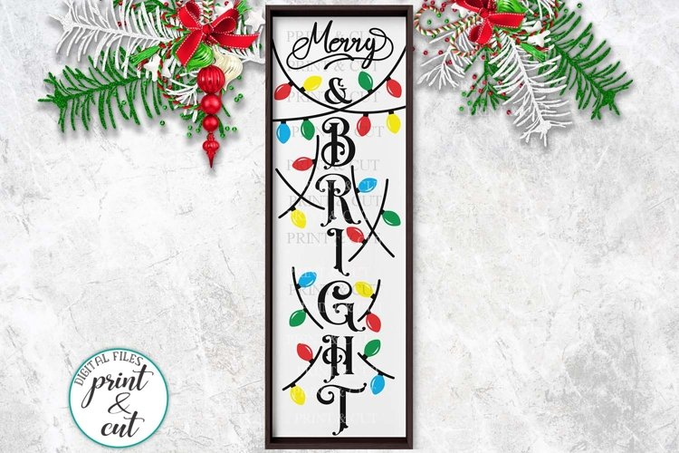 Christmas Merry and Bright vertical porch sign svg for cut example image 1
