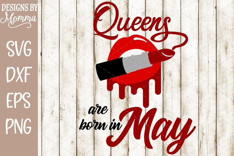 Queens are born in May Lipstick SVG example image 1