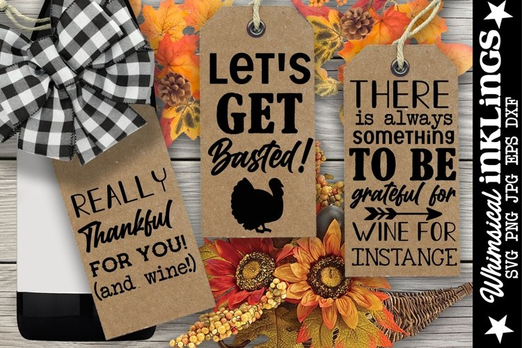 Thankful For Wine-Thanksgiving Wine Tag SVG Set example image 1