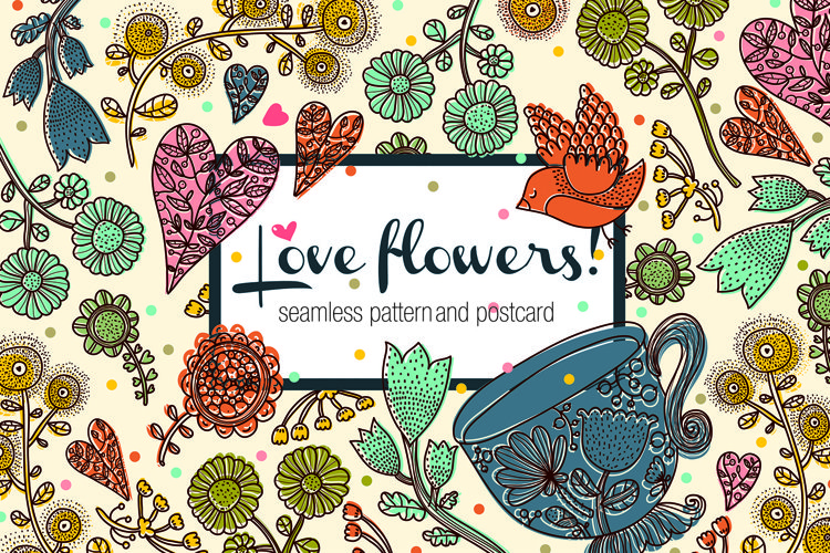 Love flowers.