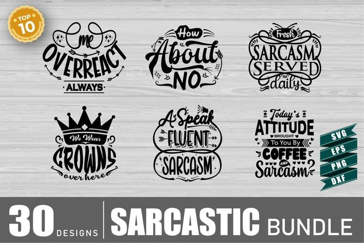 Sarcasm Svg Bundle, Sarcastic Bundle Svg, Sarcastic SVG
