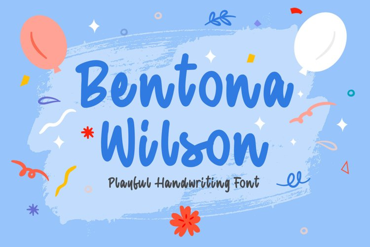 Playful Handwriting Font - Bentona Wilson example image 1