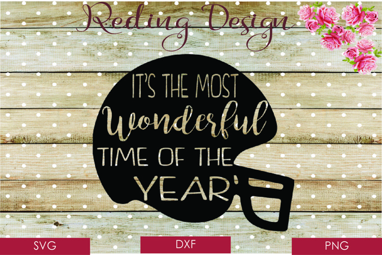 Most Wonderful Time of the Year Football SVG DXF PNG Digital