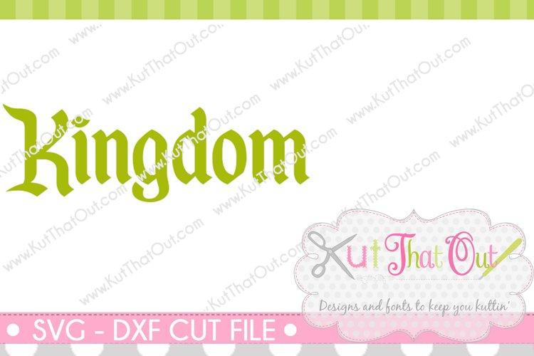 EXCLUSIVE Kingdom Font SVG & DXF Cut File example image 1