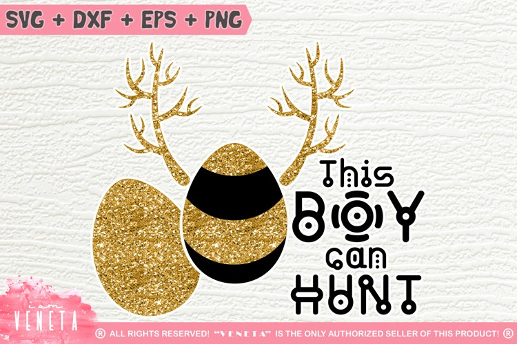This BOY can HUNT | Easter Hunting | SVG, DXF, Cutting Files example image 1