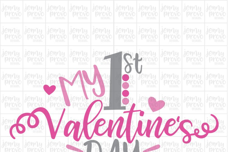 My 1st Valentines Day - Cutting File in SVG, EPS, PNG and JPEG for Cricut & Silhouette