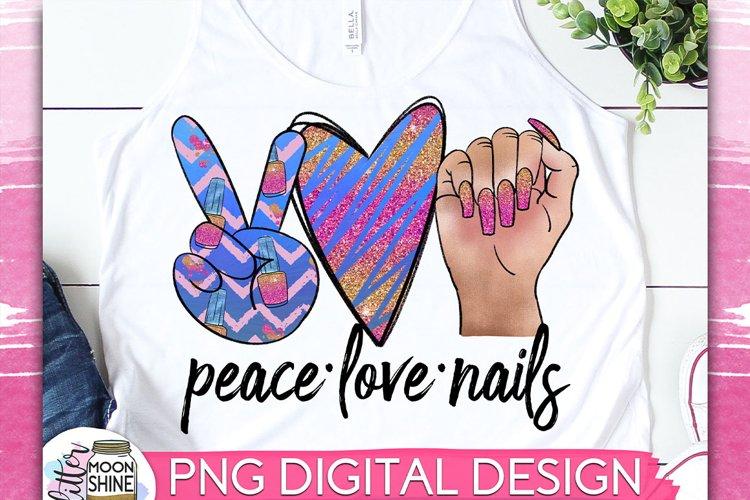 Download Peace Love Nails Sublimation Design (669540)   Sublimation ...