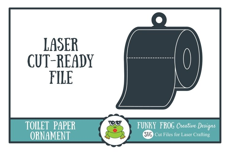 Toilet Paper Ornament SVG for Laser Crafters