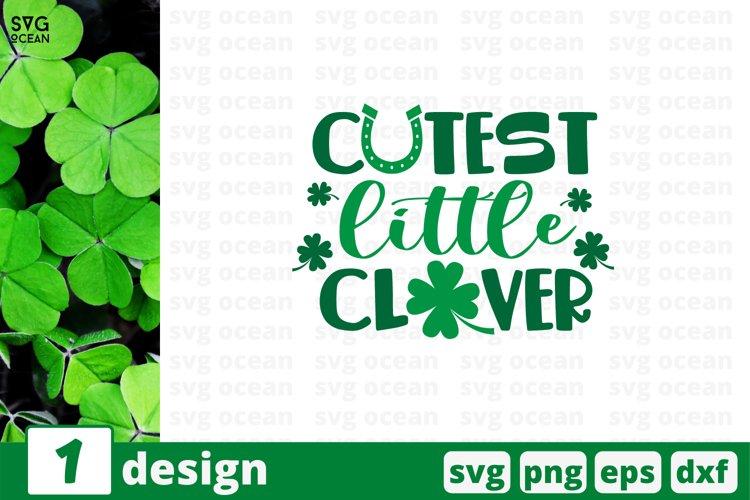 Cutest Little Clover SVG Cut File | St Patricks Day Cut File example image 1