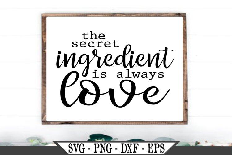 The Secret Ingredient Is Always Love SVG example image 1