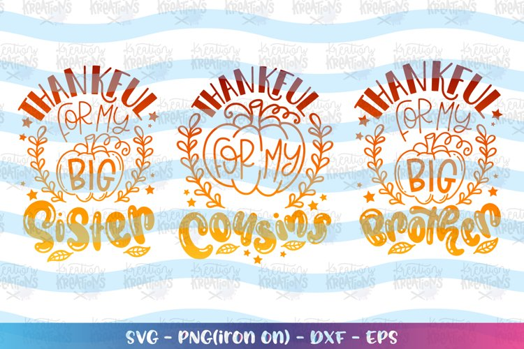 Fall Bundle SVG Thankful Cousins Big Brother Big Sister example image 1