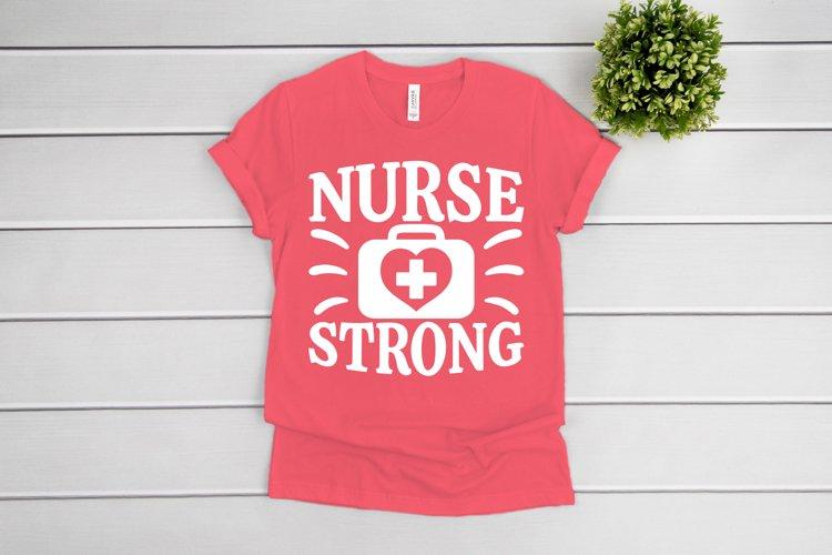 Nurse SVG, Nurse Strong SVG files for Cricut, Nurse Life svg example image 1