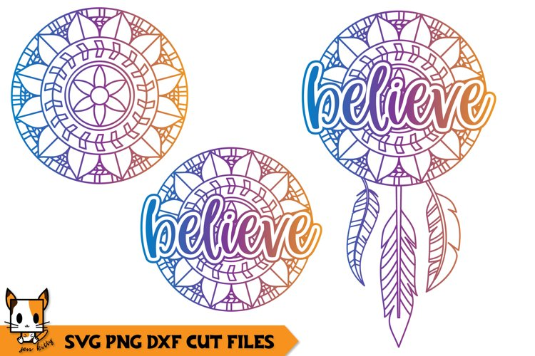 Believe SVG File - Dreamcatcher Mandala
