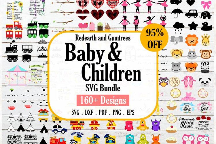 HUGE Baby and children SVG bundle,more than 160 designs
