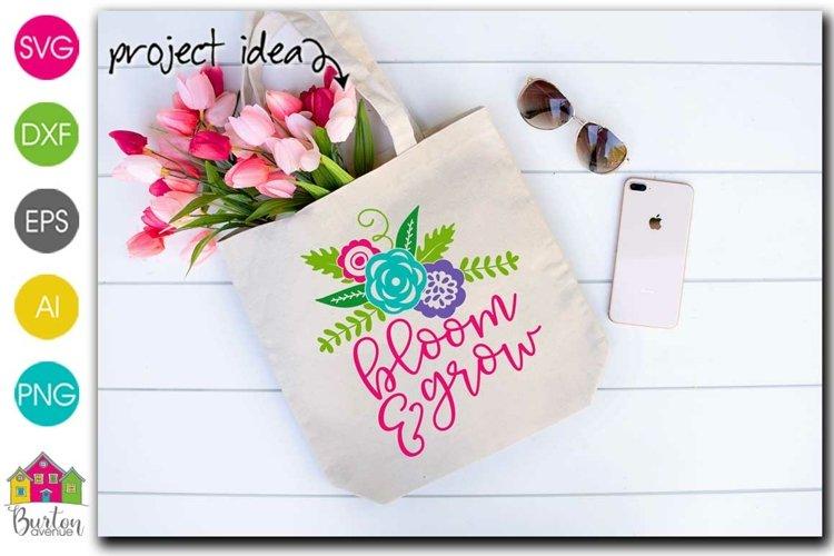 Bloom and Grow SVG File | Spring SVG File