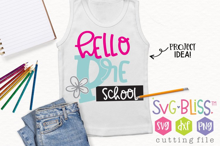 Hello Preschool Back to School SVG Cutting File