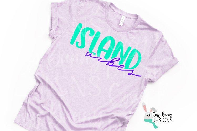 Island Vibes SVG - Beach, Bachelorette Party, Vacation SVG