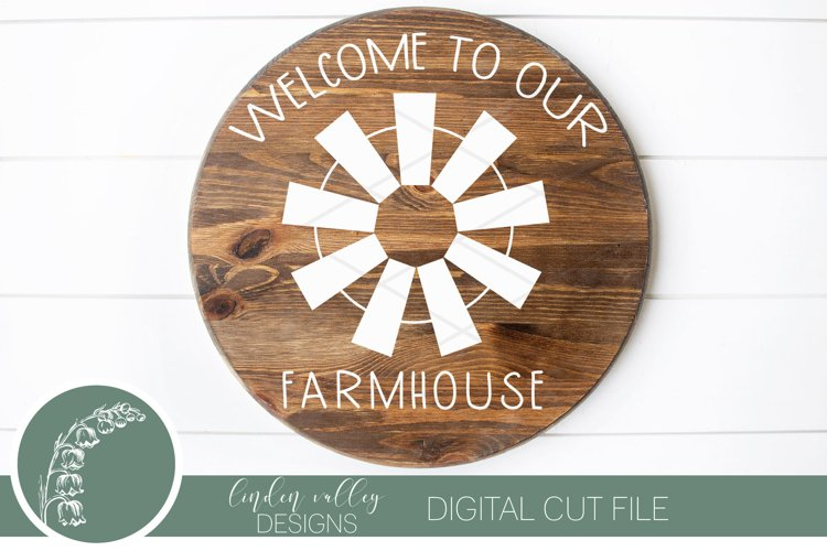 Welcome To Our Farmhouse SVG|Windmill SVG|Farmhouse SVG example image 1