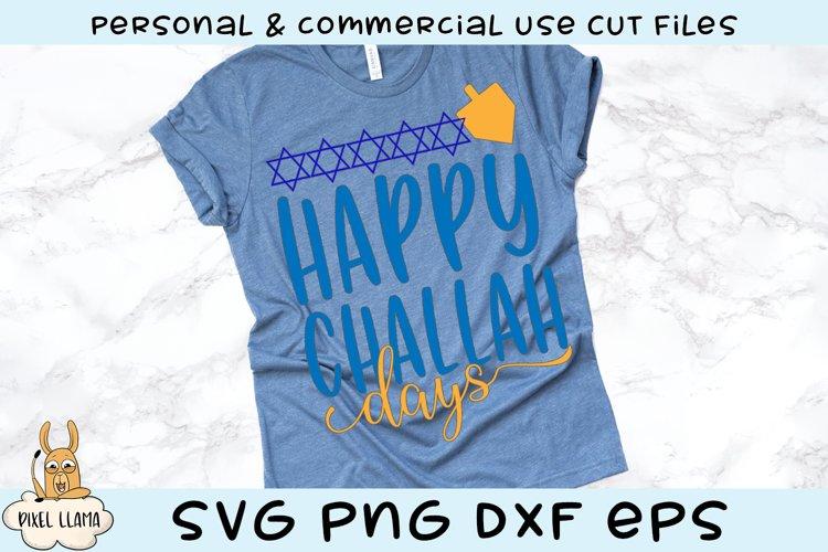 Happy Challah Days Hanukkah SVG Cut File