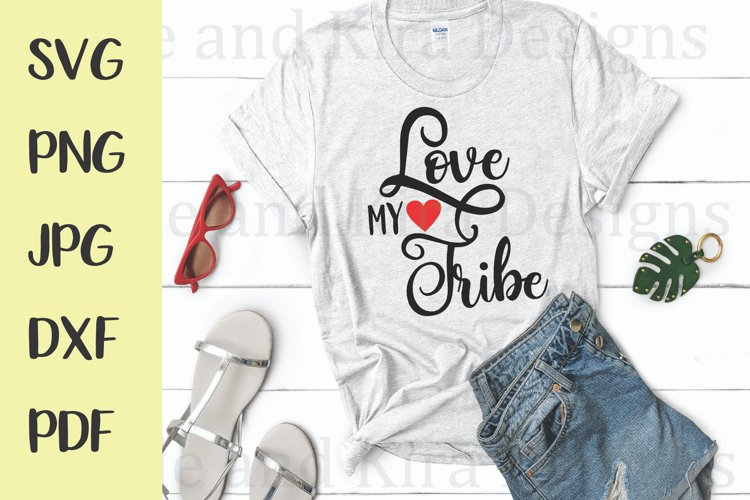 Love My Tribe SVG Design example image 1