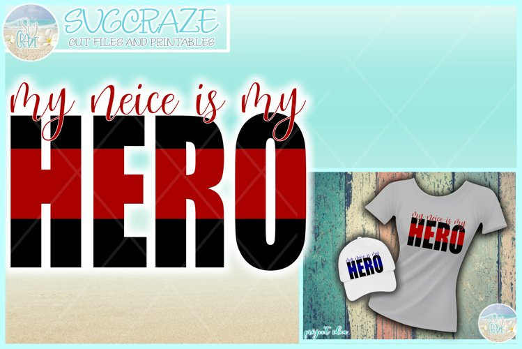My Neice Is My Hero Quote Svg Dxf Eps Png Pdf example image 1