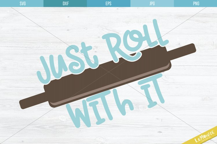 Just Roll With It SVG, Rolling Pin Cutting File example image 1