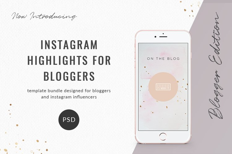 Instagram Highlights for Bloggers