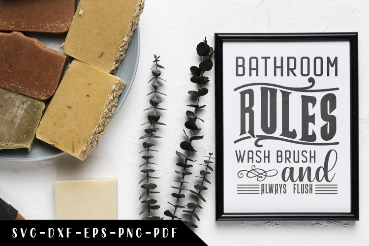Bathroom Rules Wash Brush And Always Flush, Bathroom SVG example image 1