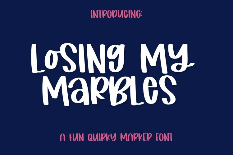 Losing My Marbles - A Cute Marker Font example image 1