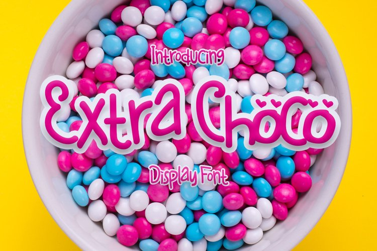 Extra Choco| Cute Display Typeface Font