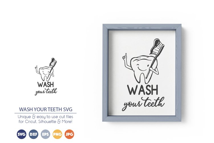 Wash Your Teeth SVG | Bathroom SVG example image 1