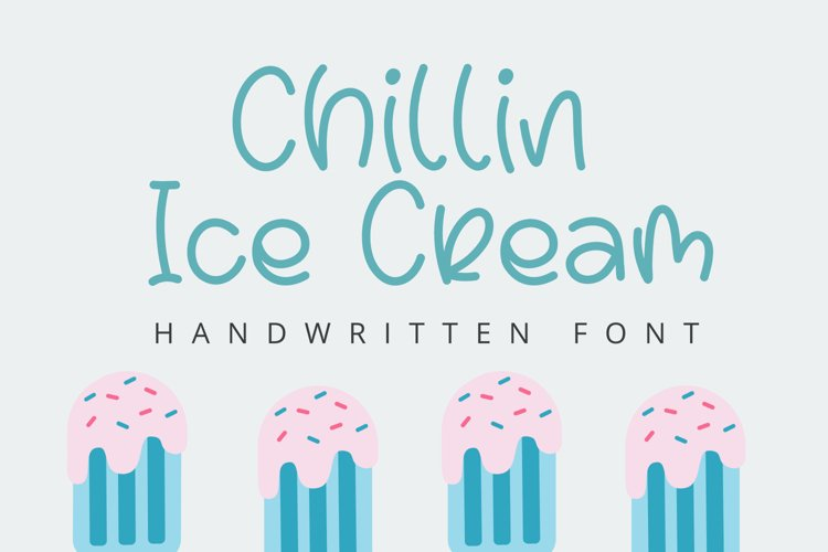 Chillin Ice Cream - Cute Handwritten Font example image 1