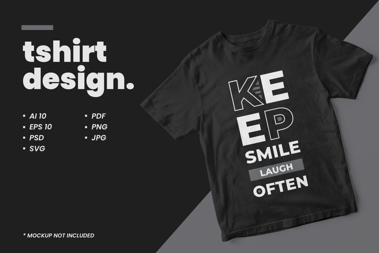 Keep smile laugh often typography quote t shirt design example image 1